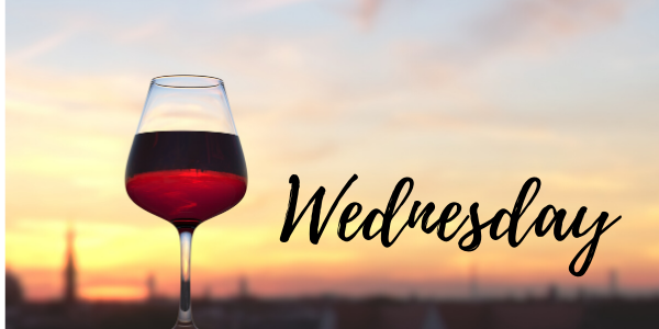 Wine Wednesday – August 5, 2020