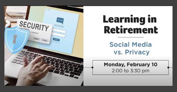 Learning In Retirement – Social Media vs Privacy