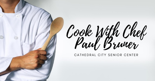 Cook With Chef Paul Bruner – Tuesday, September 1, 2020