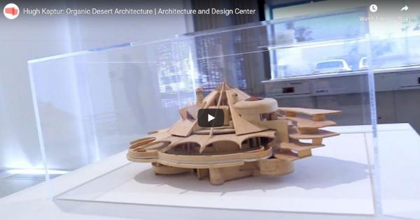 PS Art Museum:  Hugh Kaptur – Organic Desert Architecture