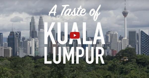 BBC Travel:  A Taste of Kuala Lumpur