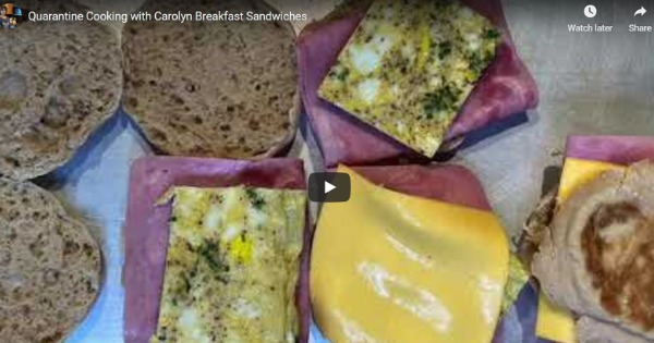 Read more about the article Quarantine Cooking With Carolyn – Breakfast Sandwiches
