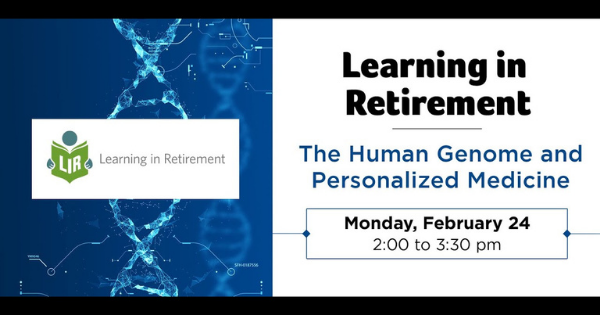 Learning in Retirement:  The Human Genome and Personalized Medicine