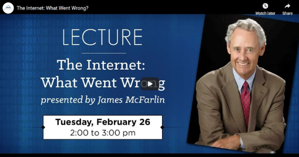 Read more about the article The Internet:  What went Wrong?