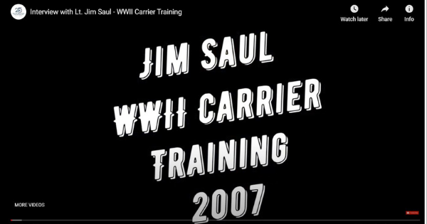 Lt. Jim Saul – WWII Carrier Training