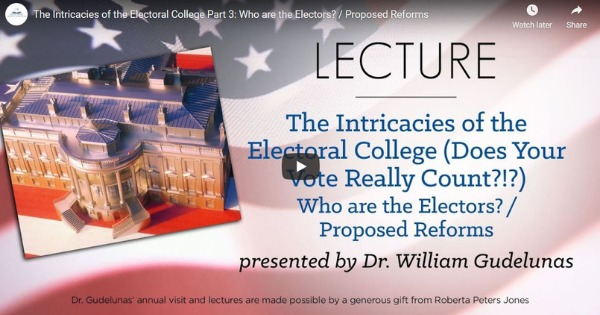 The Intricacies of the Electoral College Part 3: Who Are The Electors?/ Proposed Reforms