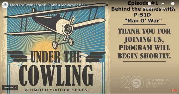 "Episode #1 – Behind the Scenes With P-51D ""Man O' War"""