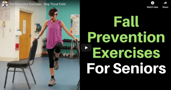 Fall Prevention Exercises – Stop Those Falls!