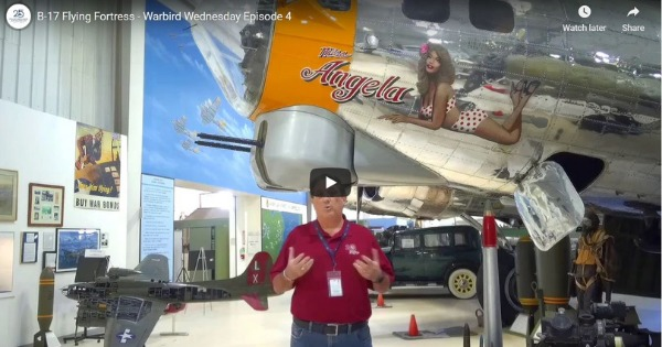 Warbird Wednesday Episode 4: B-17 Flying Fortress