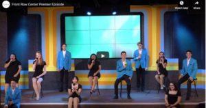 Front Row Center Premier Episode