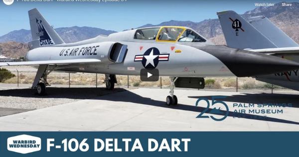 F-106 Delta Dart – Warbird Wednesday Episode 34