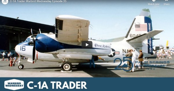 Read more about the article C-1A Trader Warbird Wednesday