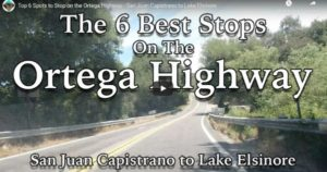 Top 6 Spots to Stop on the Ortega Highway