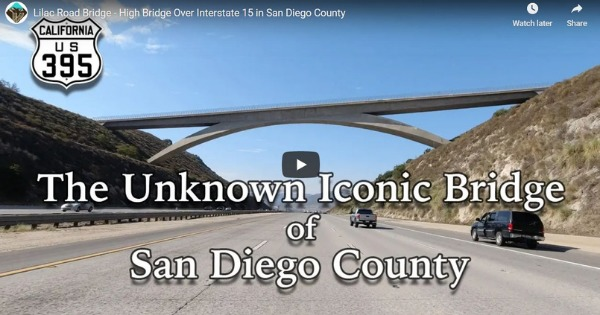Lilac Road Bridge – High Bridge Over Interstate 15 in San Diego County