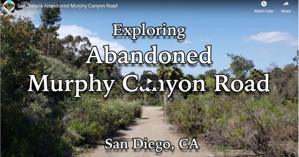 San Diego's Abandoned Murphy Canyon Road